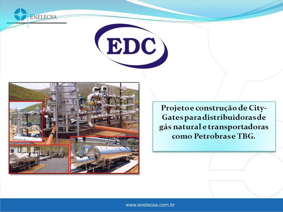 Projeto e construção de City-Gates para distribuidoras de gás natural e transportadoras como Petrobras e TBG.