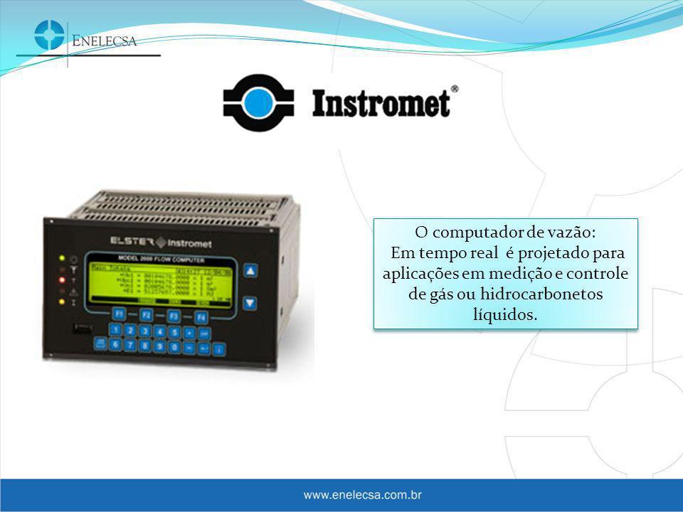 O computador de vazão: Em tempo real é projetado para aplicações em medição e controle de gás ou hidrocarbonetos líquidos.