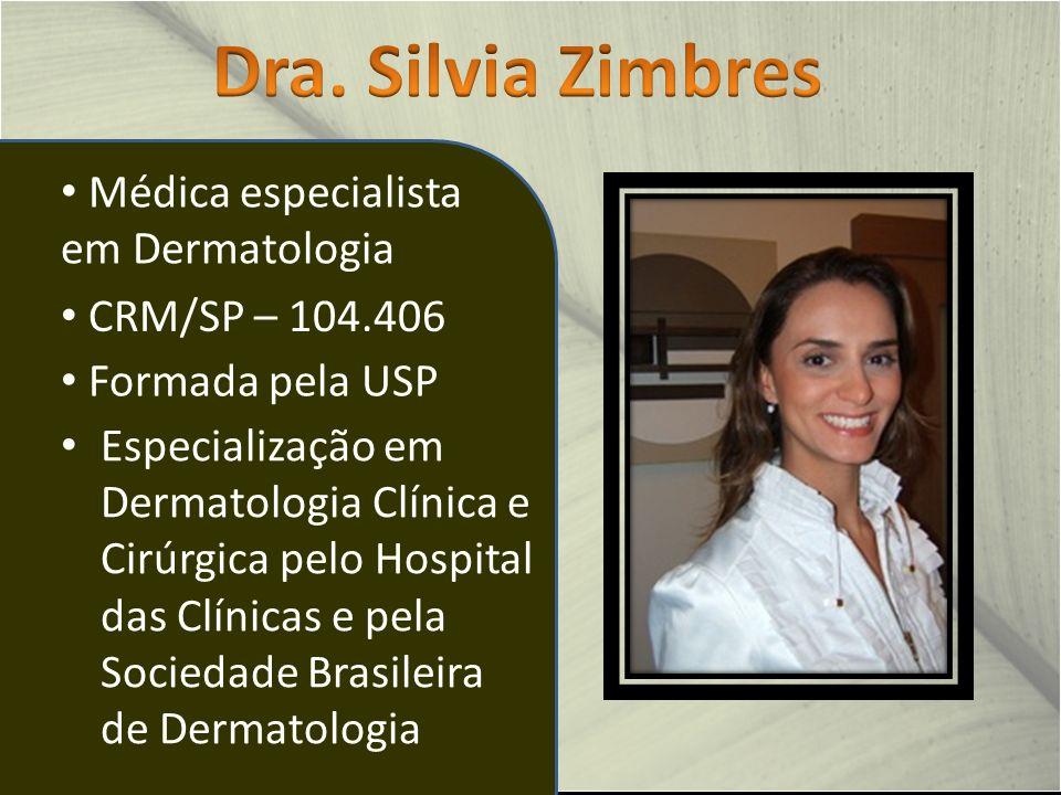 Dra. Silvia Zimbres Médica especialista em Dermatologia
