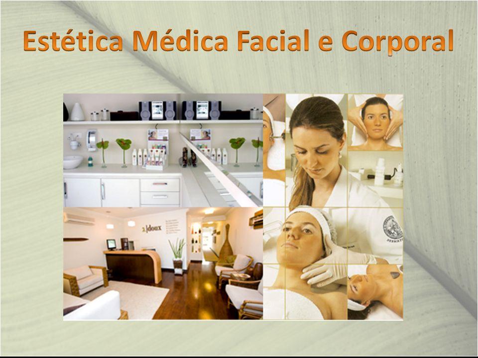 Estética Médica Facial e Corporal