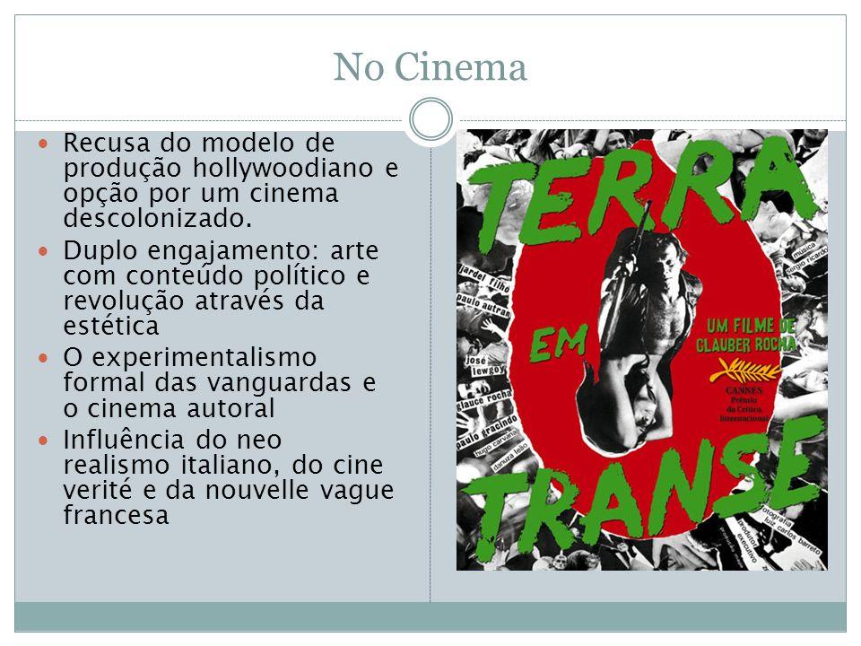 No Cinema Recusa do modelo de produção hollywoodiano e opção por um cinema descolonizado.
