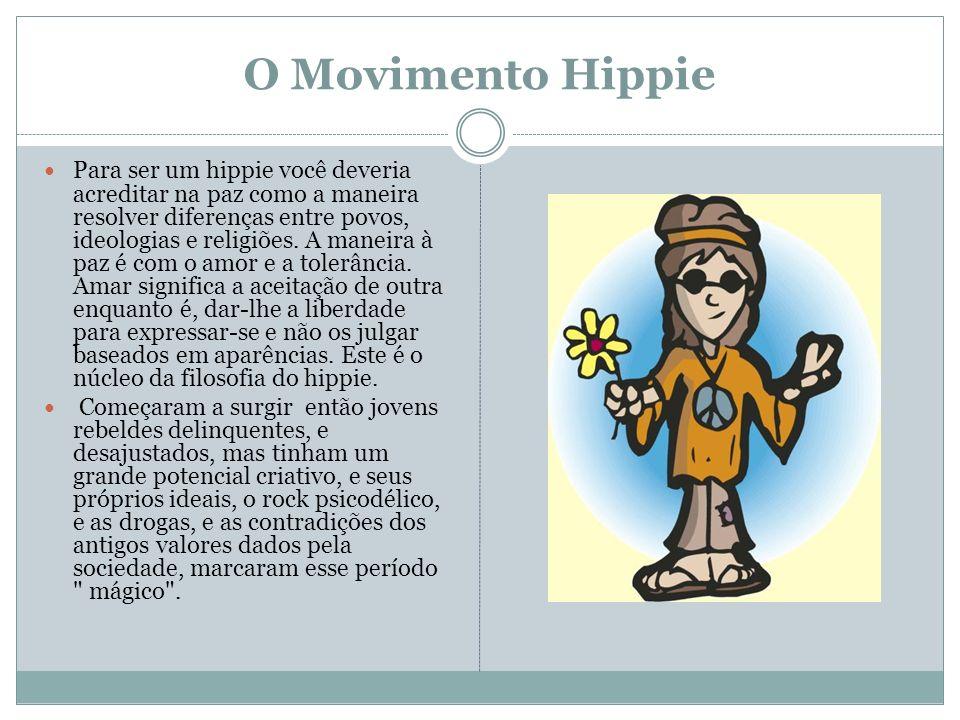 O Movimento Hippie