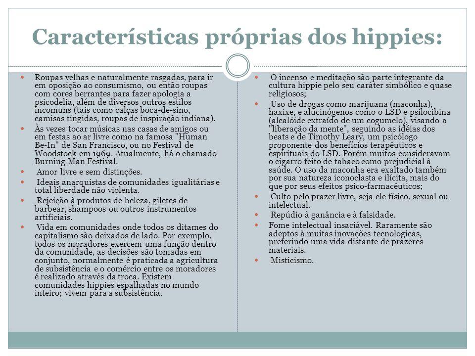 Características próprias dos hippies: