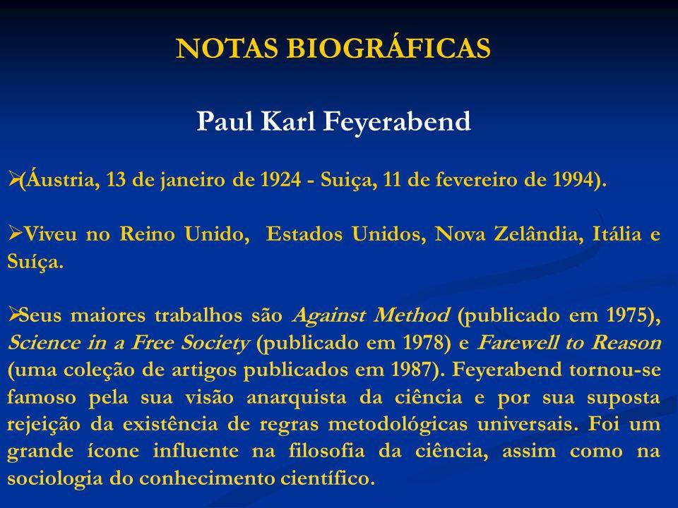 NOTAS BIOGRÁFICAS Paul Karl Feyerabend