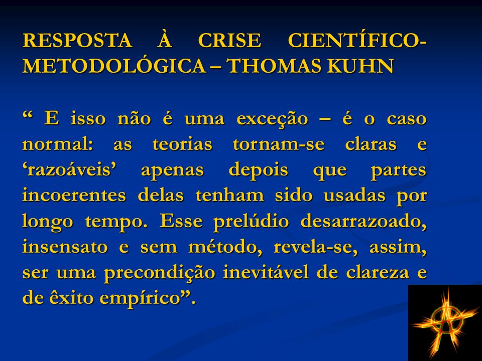 RESPOSTA À CRISE CIENTÍFICO-METODOLÓGICA – THOMAS KUHN