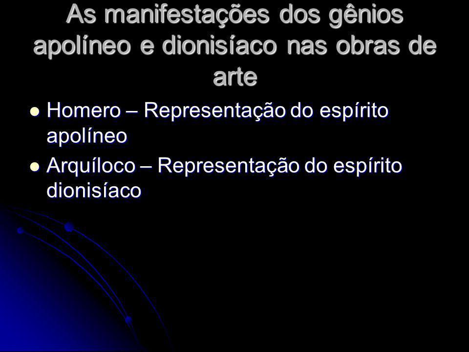 As manifestações dos gênios apolíneo e dionisíaco nas obras de arte