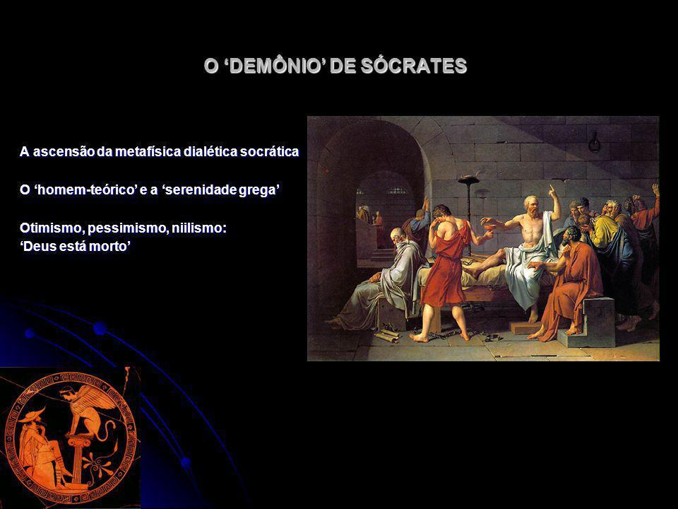 O 'DEMÔNIO' DE SÓCRATES