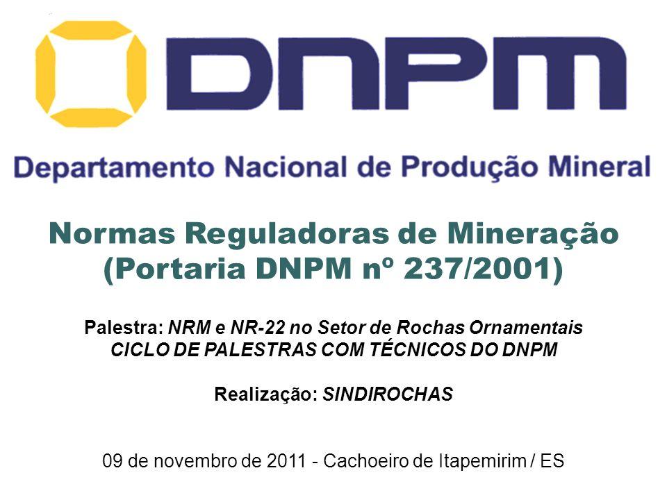 Normas Reguladoras de Mineração (Portaria DNPM nº 237/2001)