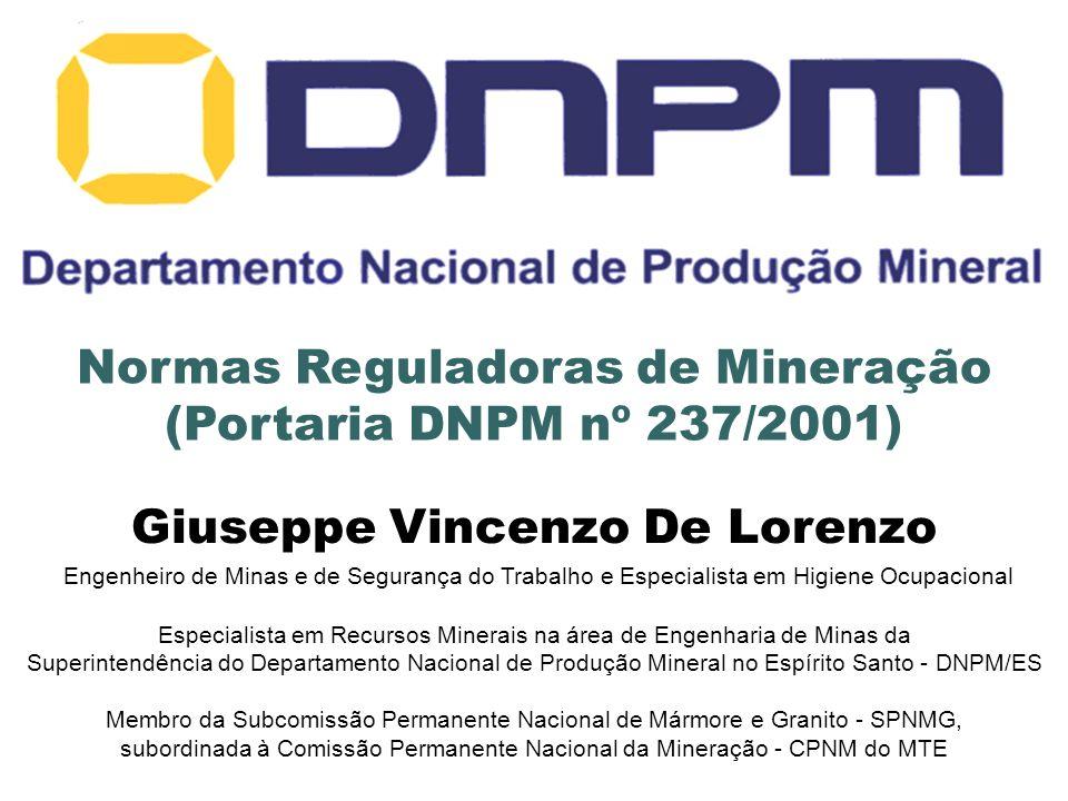 Normas Reguladoras de Mineração Giuseppe Vincenzo De Lorenzo