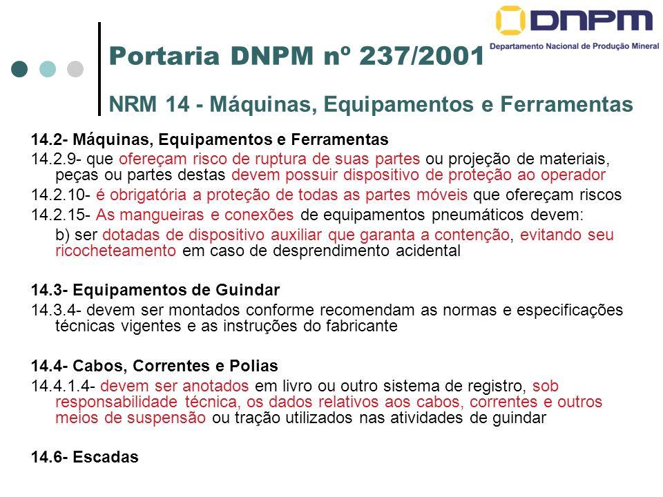 Portaria DNPM nº 237/2001 NRM 14 - Máquinas, Equipamentos e Ferramentas