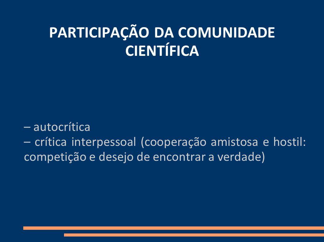 PARTICIPAÇÃO DA COMUNIDADE CIENTÍFICA