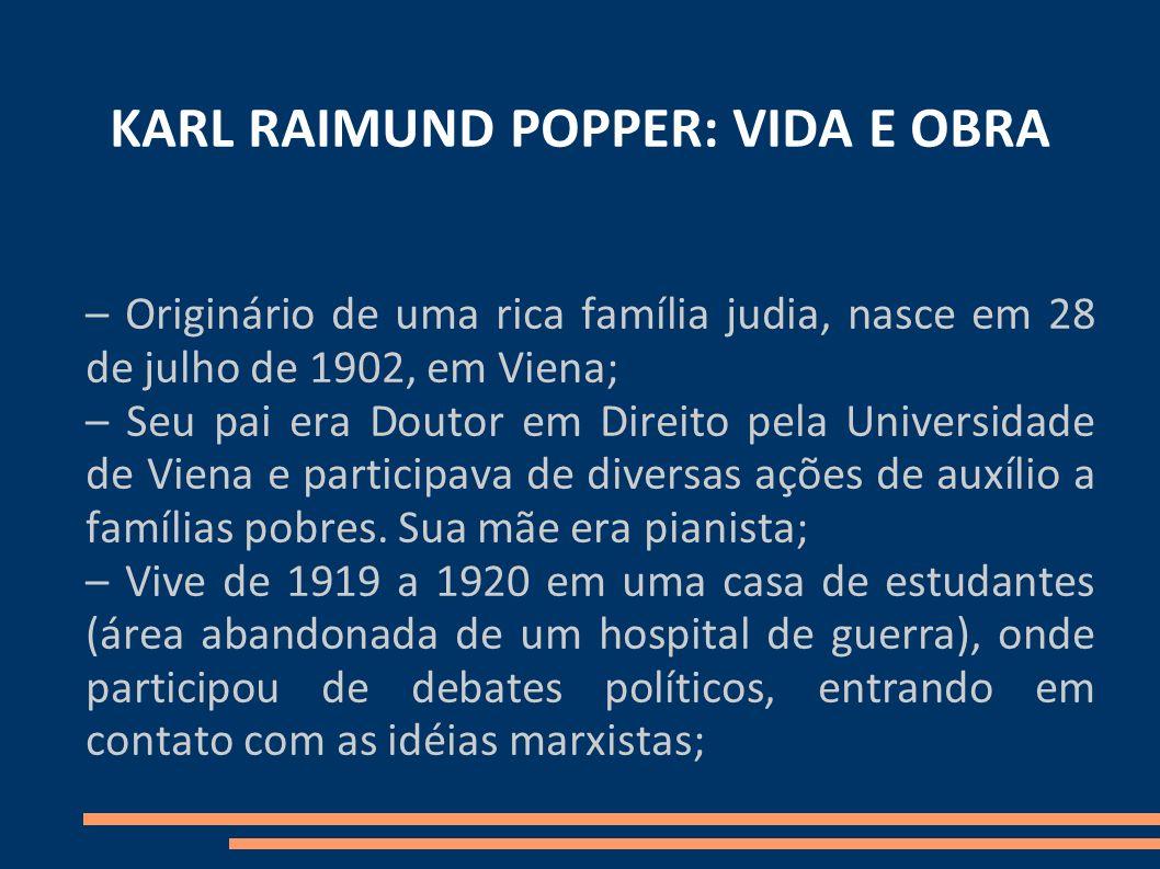 KARL RAIMUND POPPER: VIDA E OBRA