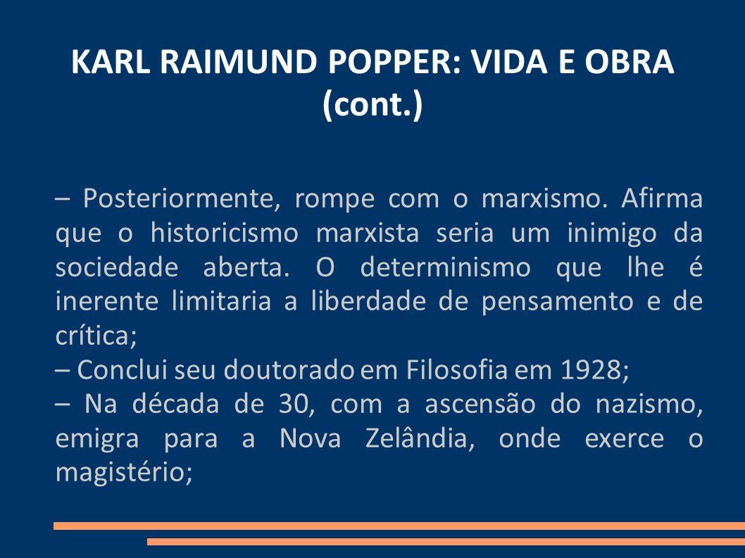 KARL RAIMUND POPPER: VIDA E OBRA (cont.)