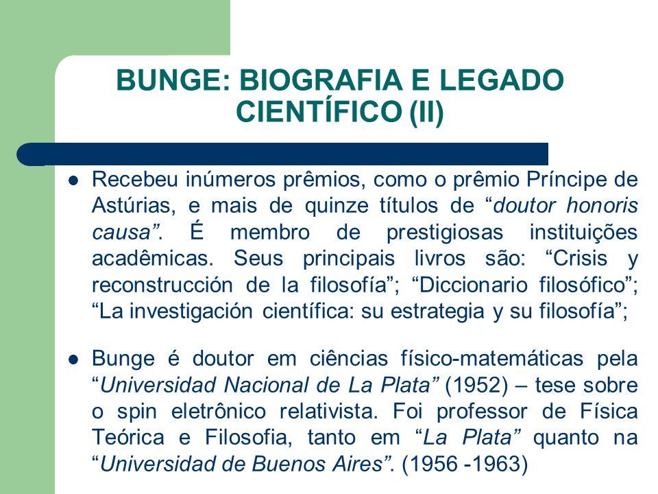 BUNGE: BIOGRAFIA E LEGADO CIENTÍFICO (II)