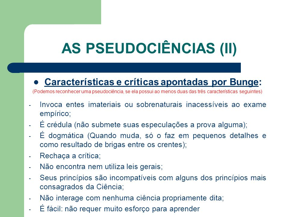 AS PSEUDOCIÊNCIAS (II)