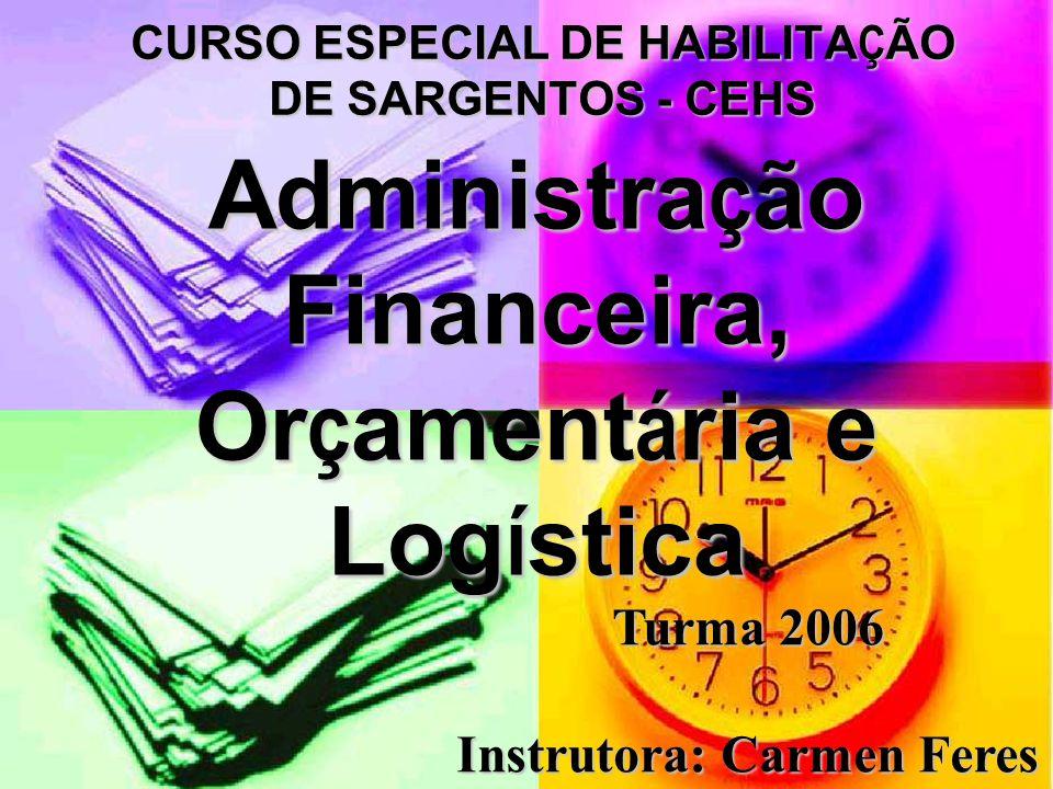 Administração Financeira, Orçamentária e Logística