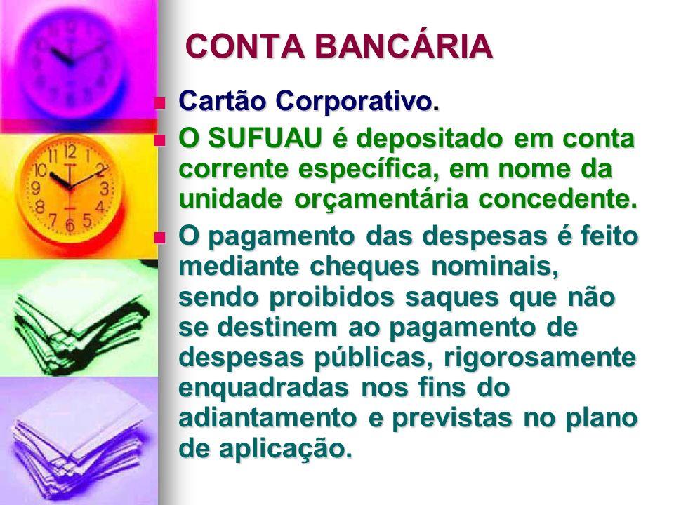 CONTA BANCÁRIA Cartão Corporativo.