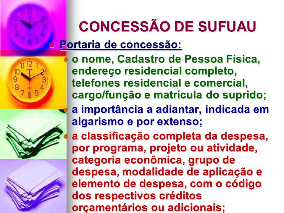 CONCESSÃO DE SUFUAU Portaria de concessão: