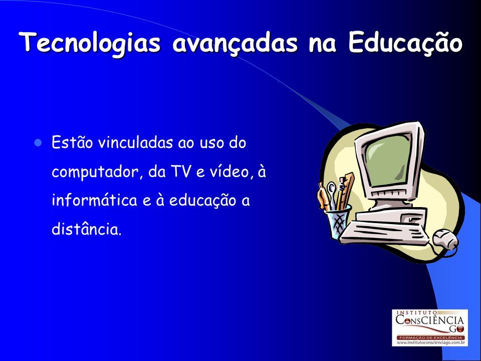 Tecnologias avançadas na Educação