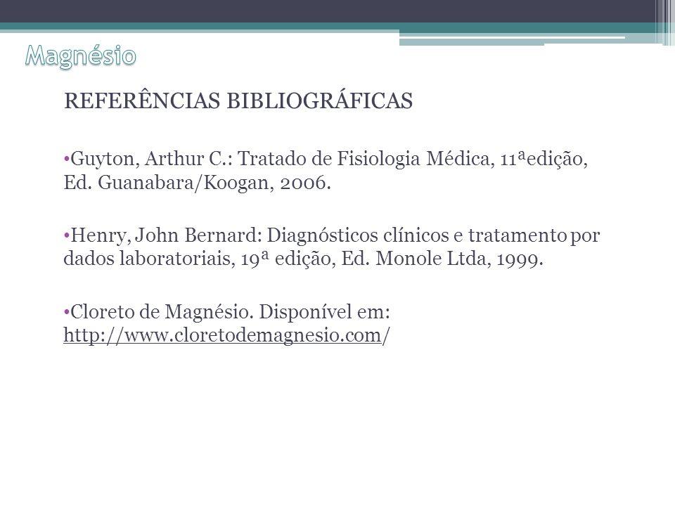 Magnésio REFERÊNCIAS BIBLIOGRÁFICAS