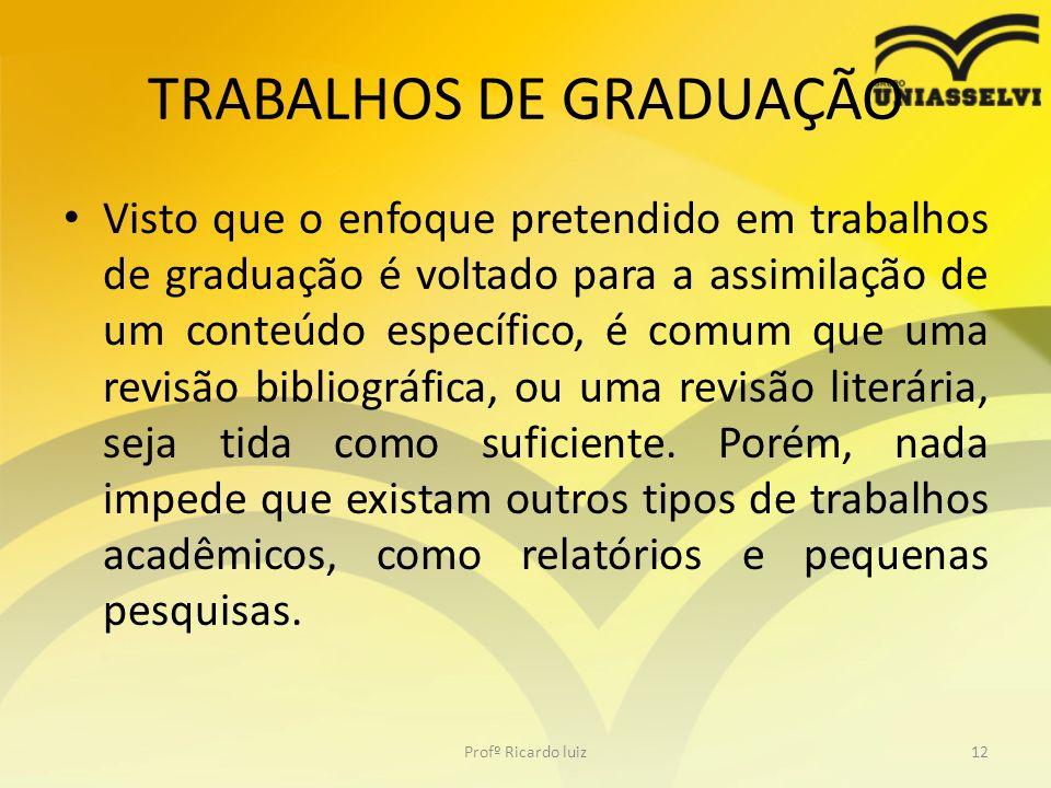 TRABALHOS DE GRADUAÇÃO