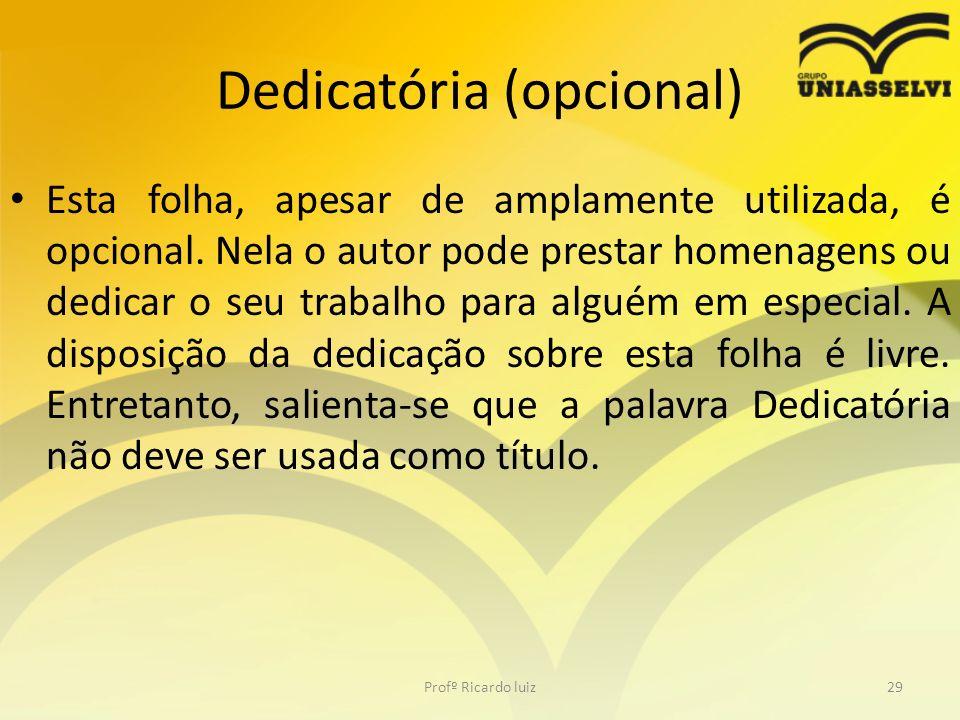 Dedicatória (opcional)
