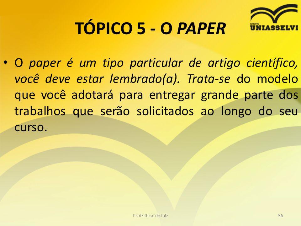 TÓPICO 5 - O PAPER