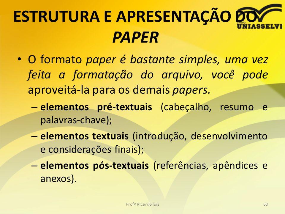 ESTRUTURA E APRESENTAÇÃO DO PAPER