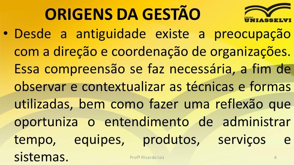 ORIGENS DA GESTÃO