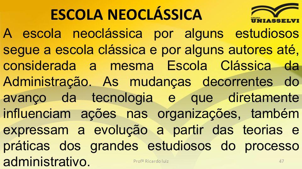 ESCOLA NEOCLÁSSICA