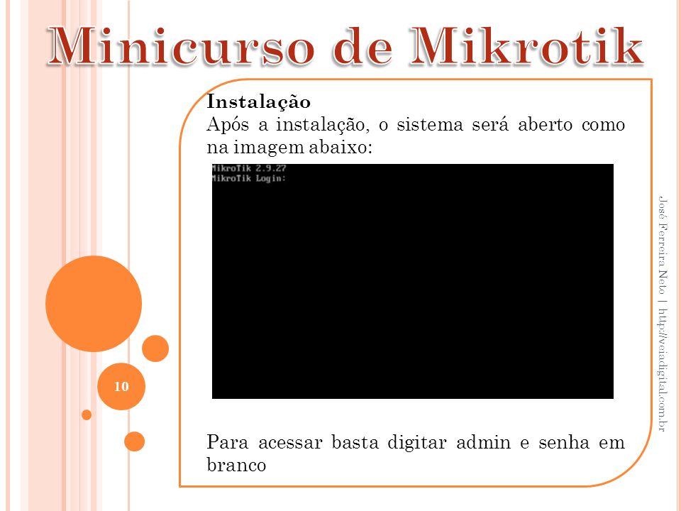 Minicurso de Mikrotik Instalação