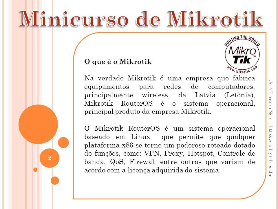 Minicurso de Mikrotik O que é o Mikrotik