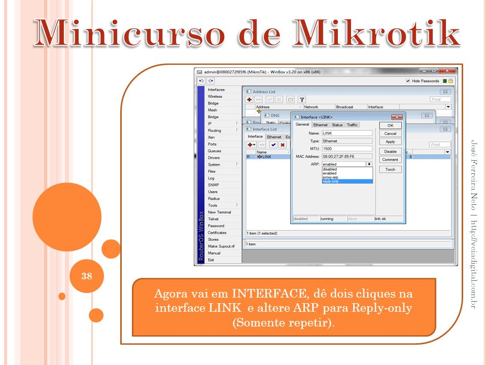 Minicurso de Mikrotik José Ferreira Neto | http://veiadigital.com.br.