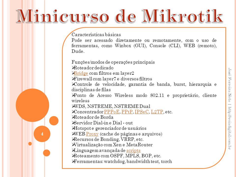 Minicurso de Mikrotik Características básicas