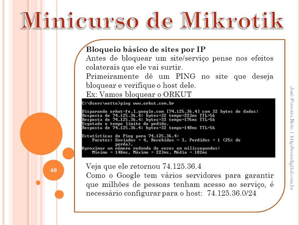 Minicurso de Mikrotik Bloqueio básico de sites por IP