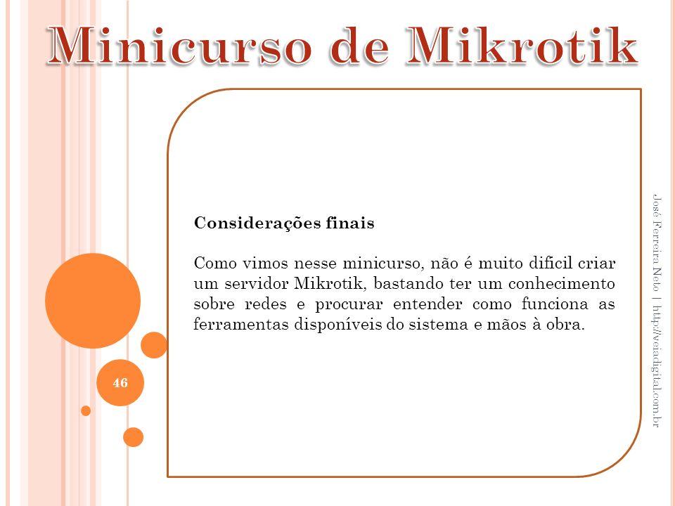 Minicurso de Mikrotik Considerações finais