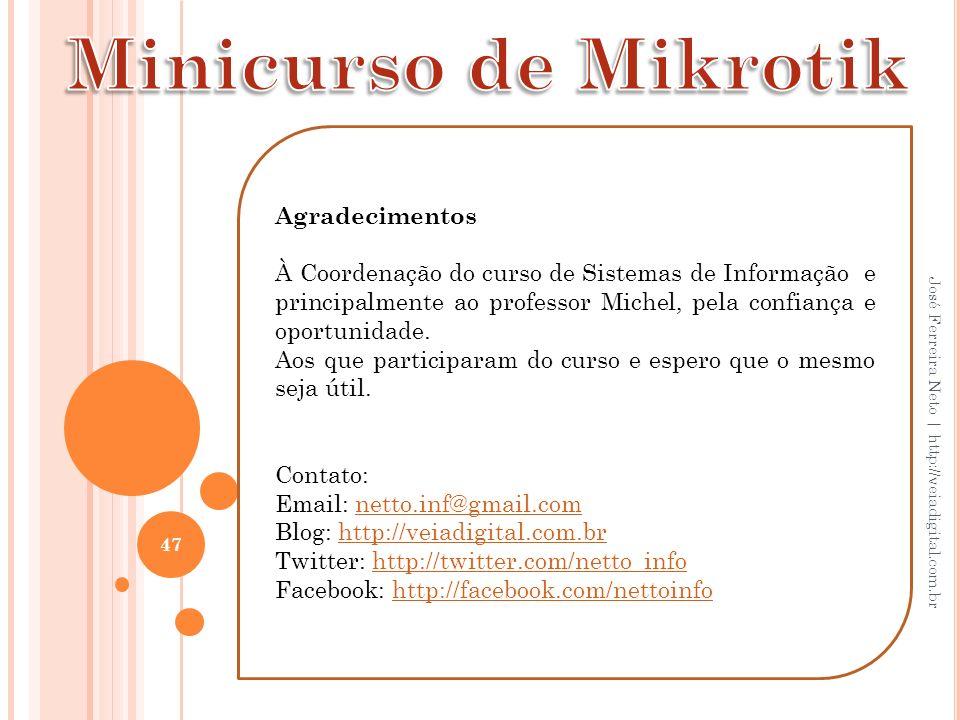 Minicurso de Mikrotik Agradecimentos