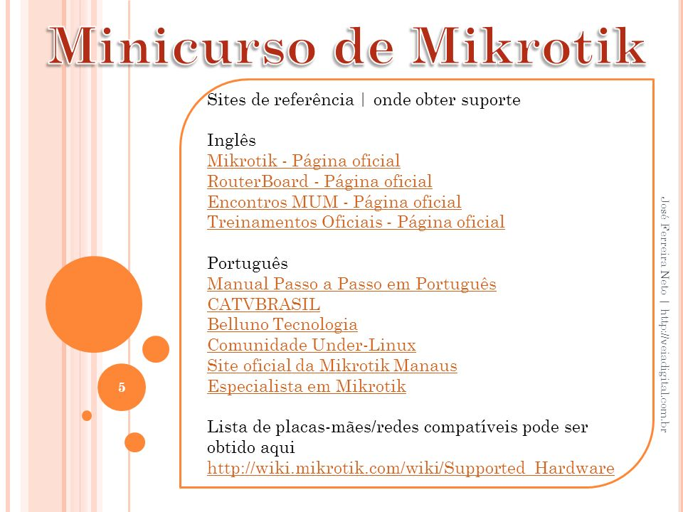 Minicurso de Mikrotik Sites de referência | onde obter suporte Inglês