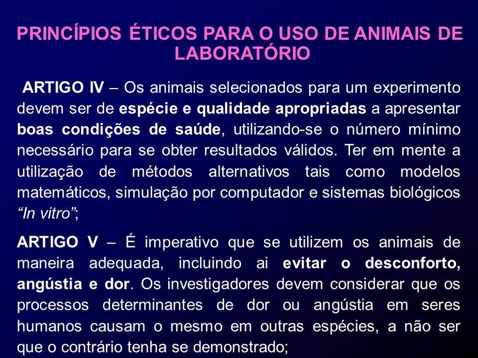 PRINCÍPIOS ÉTICOS PARA O USO DE ANIMAIS DE LABORATÓRIO