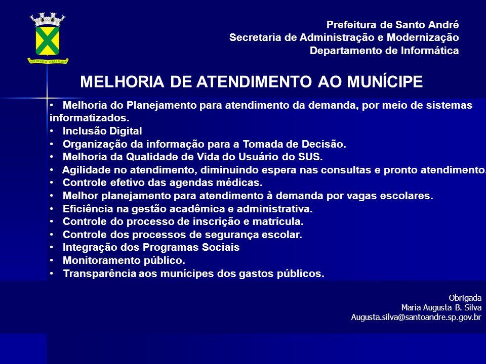 MELHORIA DE ATENDIMENTO AO MUNÍCIPE