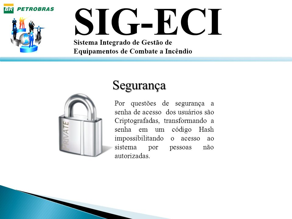 SIG-ECI Segurança Sistema Integrado de Gestão de