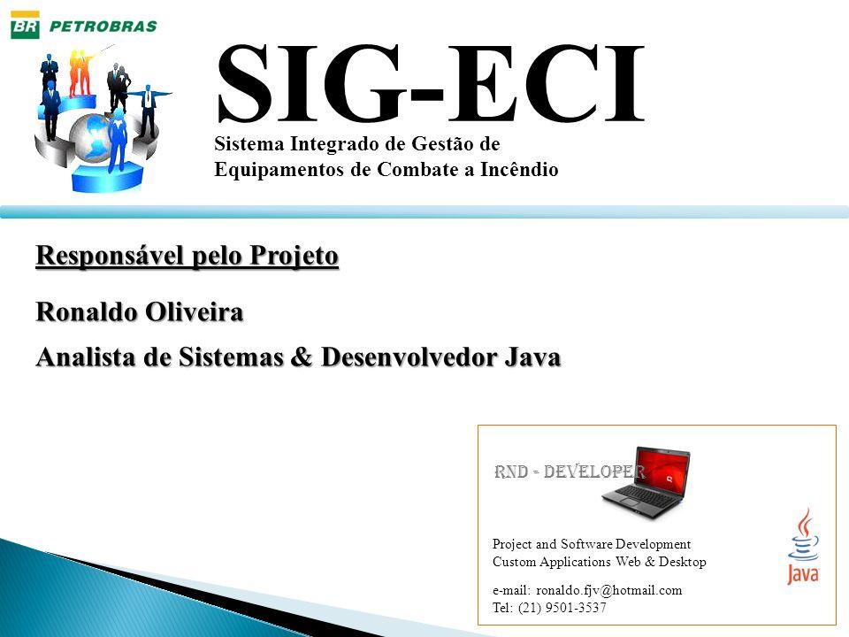 SIG-ECI Responsável pelo Projeto Ronaldo Oliveira