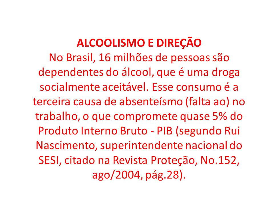 ALCOOLISMO E DIREÇÃO