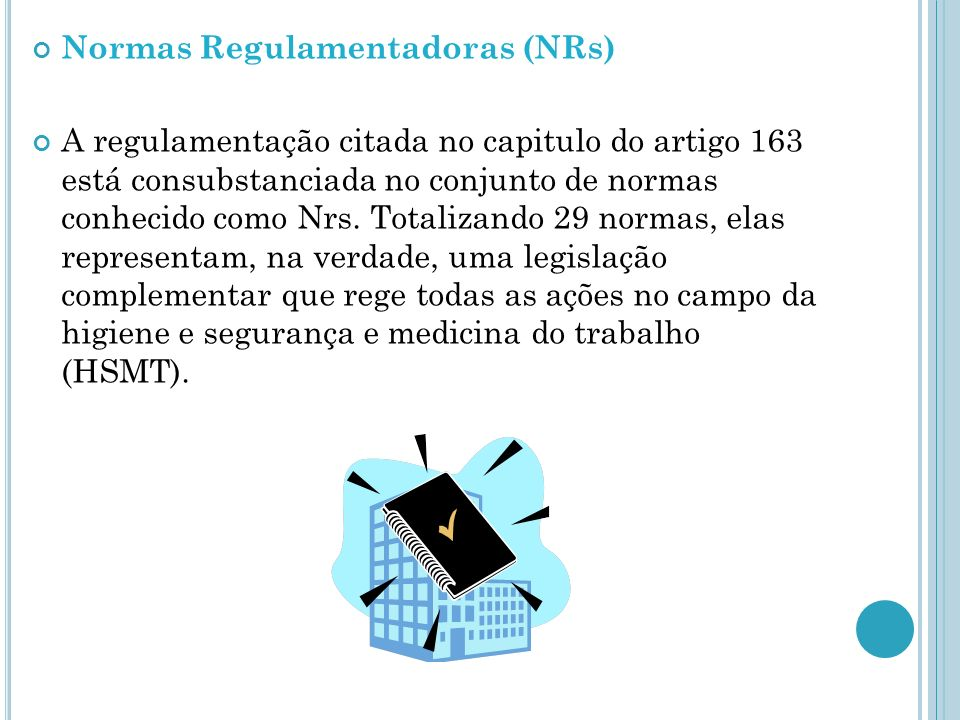 Normas Regulamentadoras (NRs)