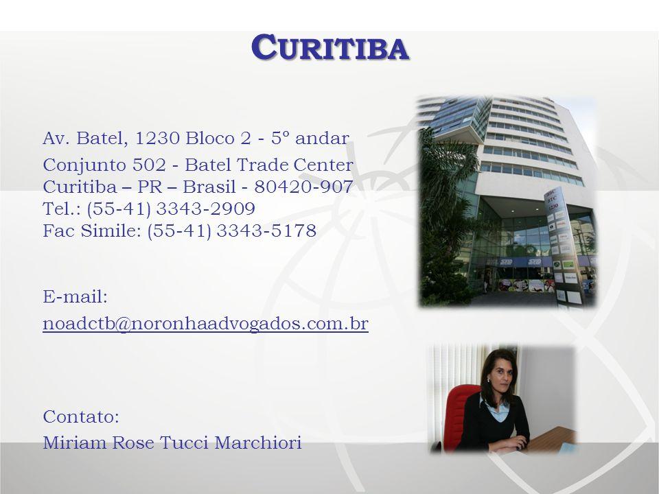 Curitiba Av. Batel, 1230 Bloco 2 - 5º andar