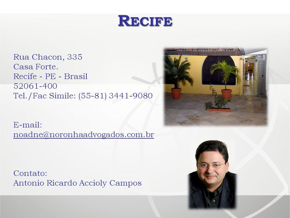 Recife Rua Chacon, 335 Casa Forte. Recife - PE - Brasil 52061-400