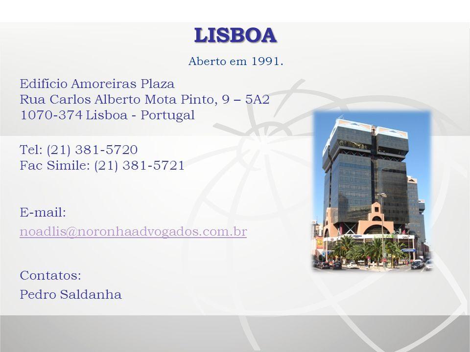 lisboa Aberto em 1991. Edifício Amoreiras Plaza Rua Carlos Alberto Mota Pinto, 9 – 5A2 1070-374 Lisboa - Portugal.