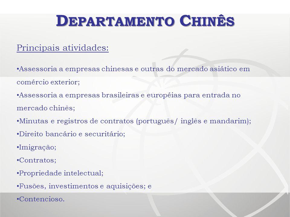 Departamento Chinês Principais atividades: