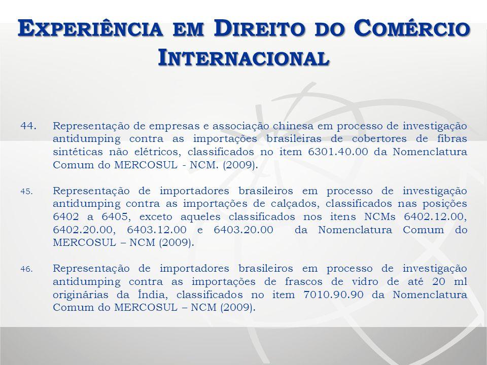 Experiência em Direito do Comércio Internacional