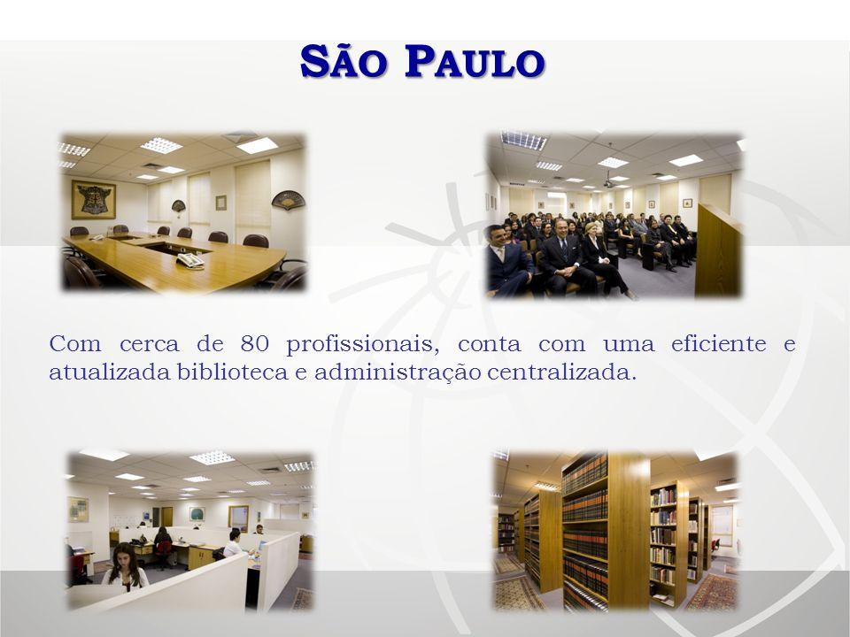 São Paulo Com cerca de 80 profissionais, conta com uma eficiente e atualizada biblioteca e administração centralizada.
